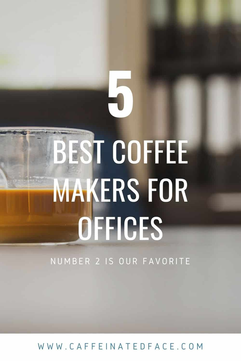 BEST COFFEE MAKERS FOR OFFICES (1)