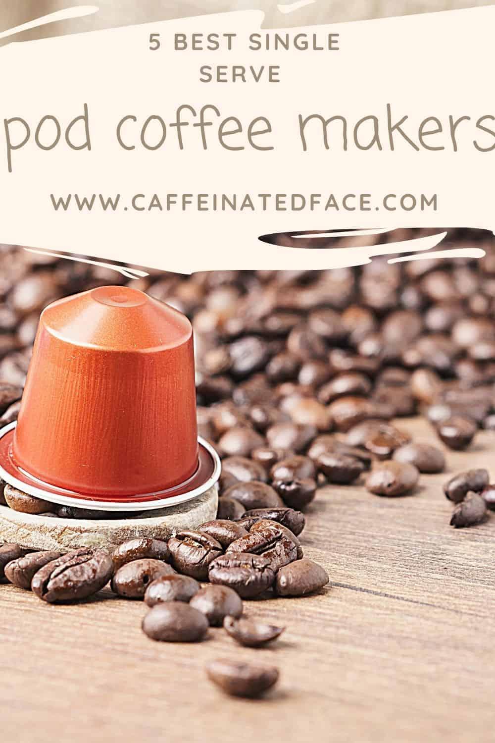 best single serve pod coffee makers (1)
