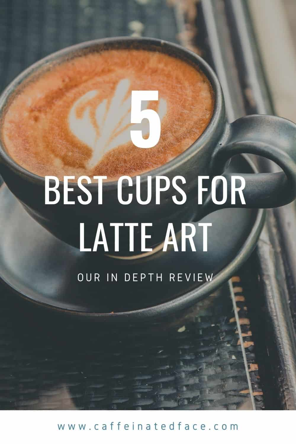 best cups for latte art 2020 reviews