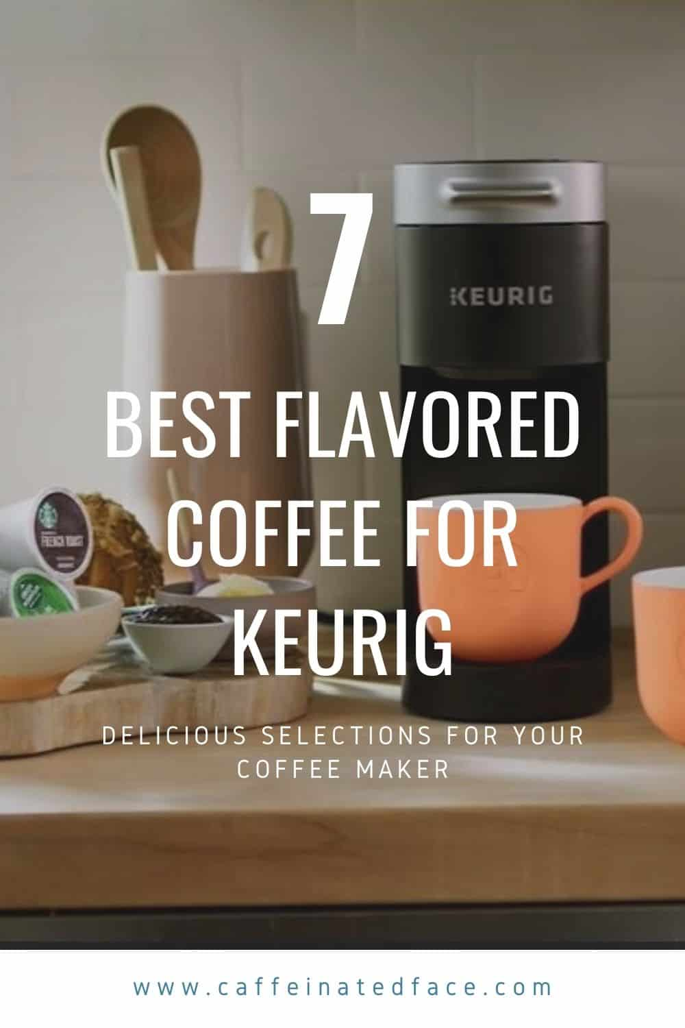 best flavored coffee for keurig (2)