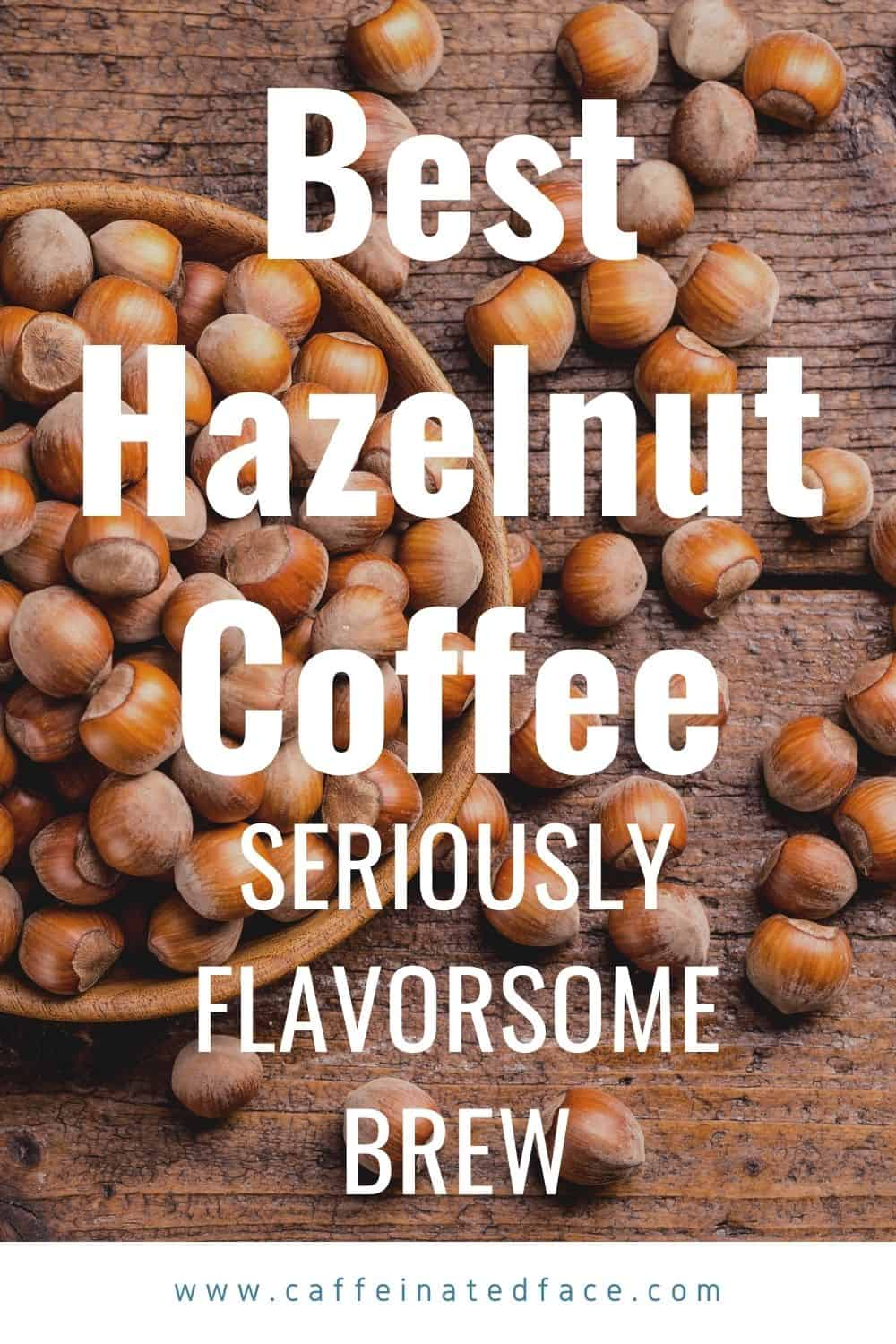 best hazelnut coffee