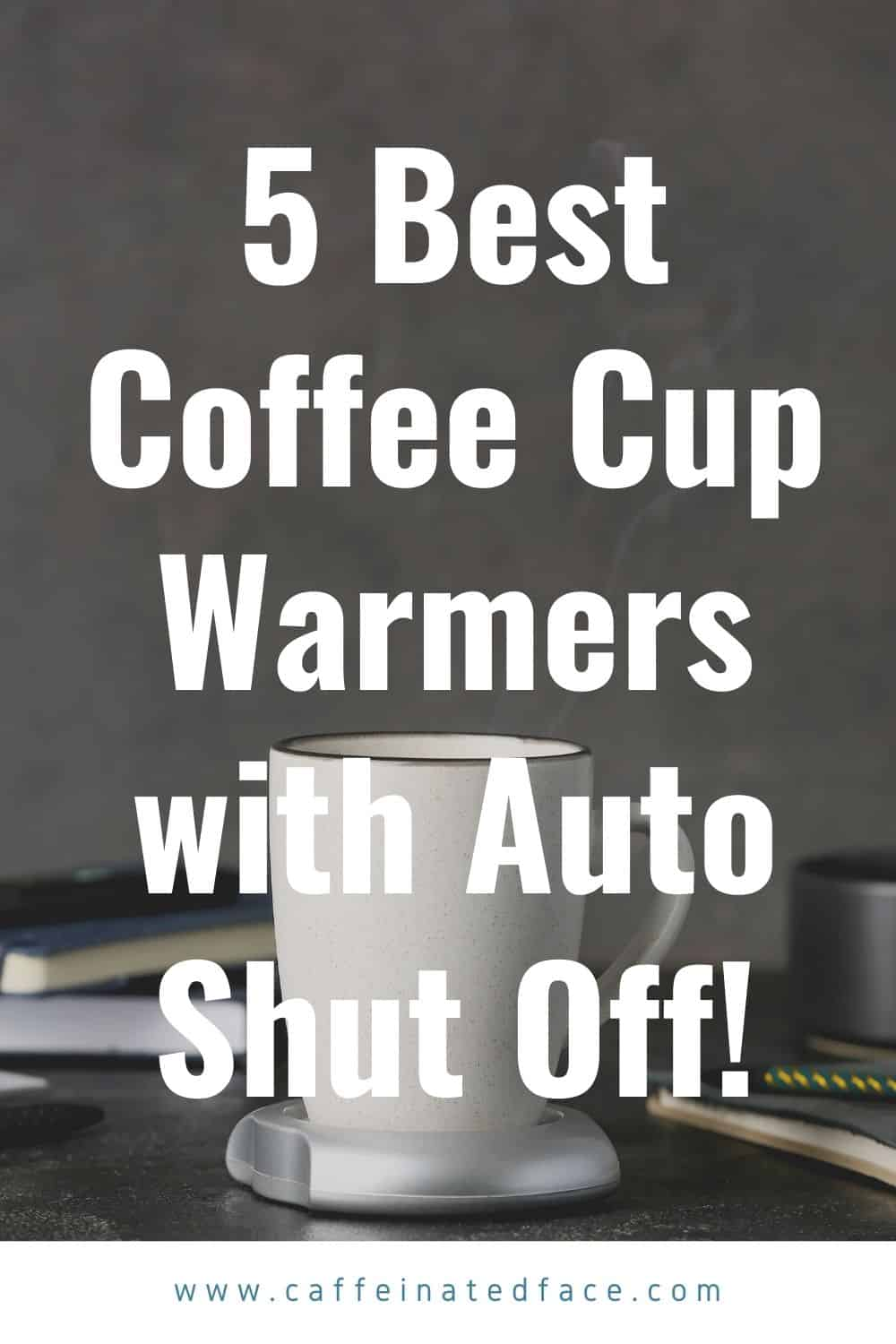 best coffee cup warmer with auto shut off (1)