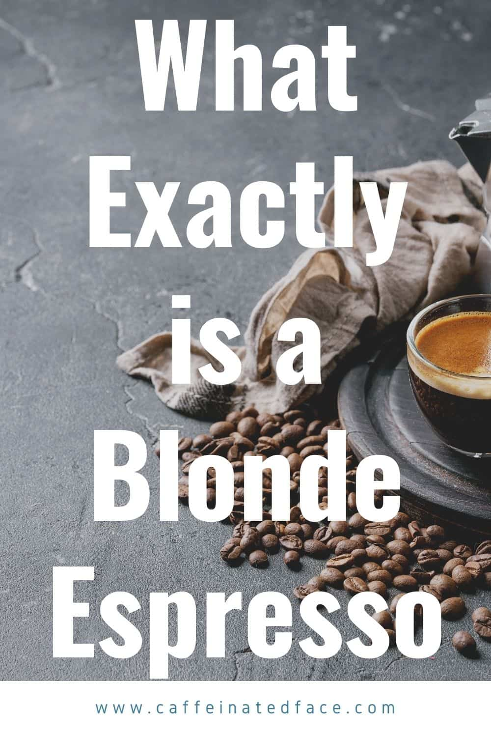 what exactly is blonde espresso (1)