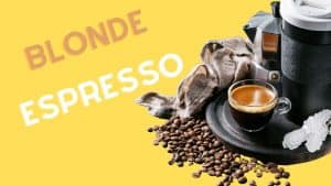 what exactly is blonde espresso
