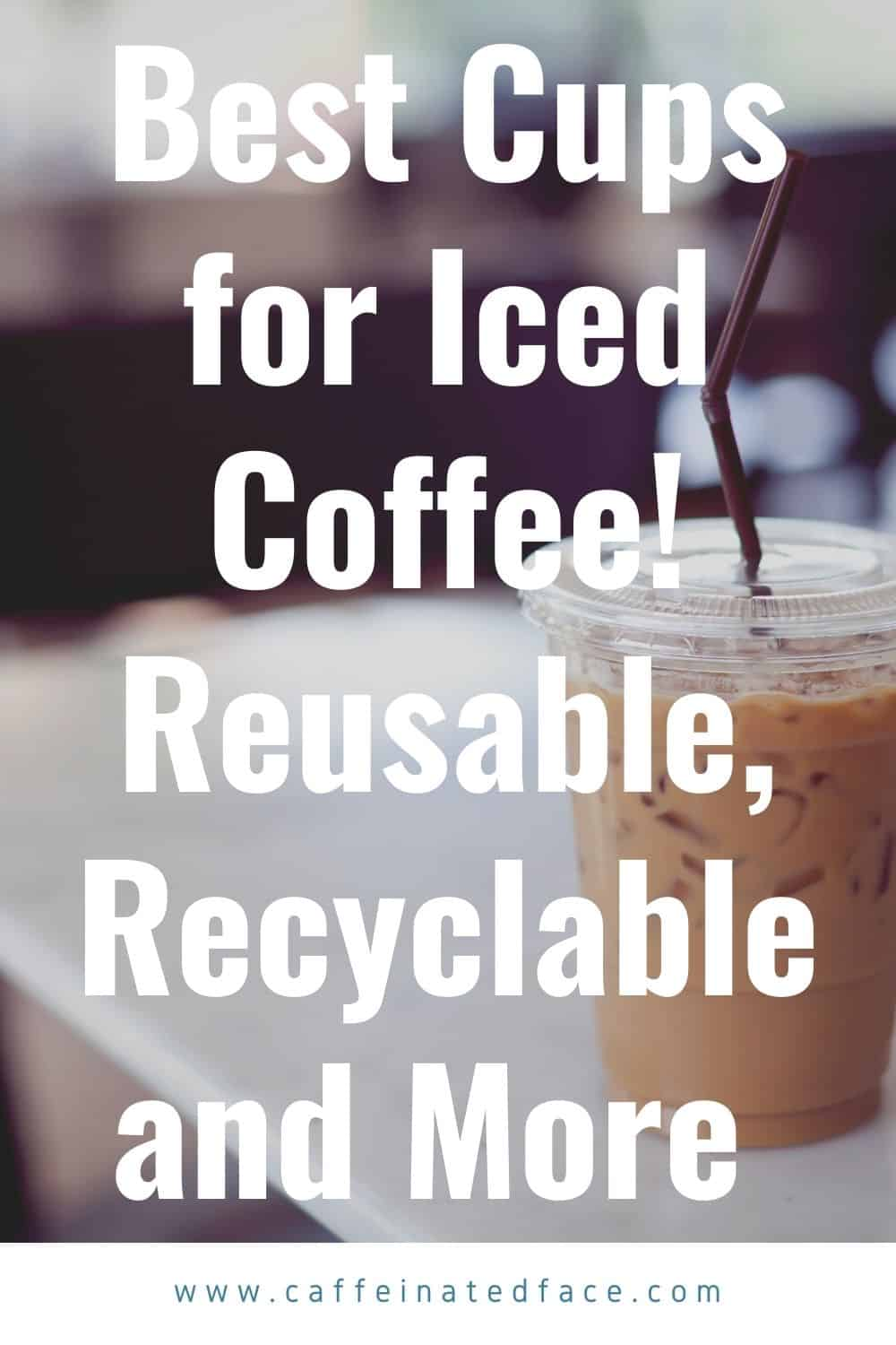 best cups for iced coffee
